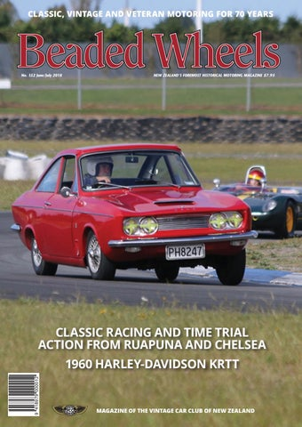 Beaded Wheels 352 June/July 2018 by Vintage Car Club of New Zealand