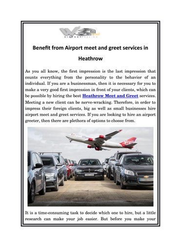 Benefit from airport meet and greet services in heathrow by we deal benefit from airport meet and greet services in heathrow as you all know the first impression is the last impression that counts everything from the m4hsunfo
