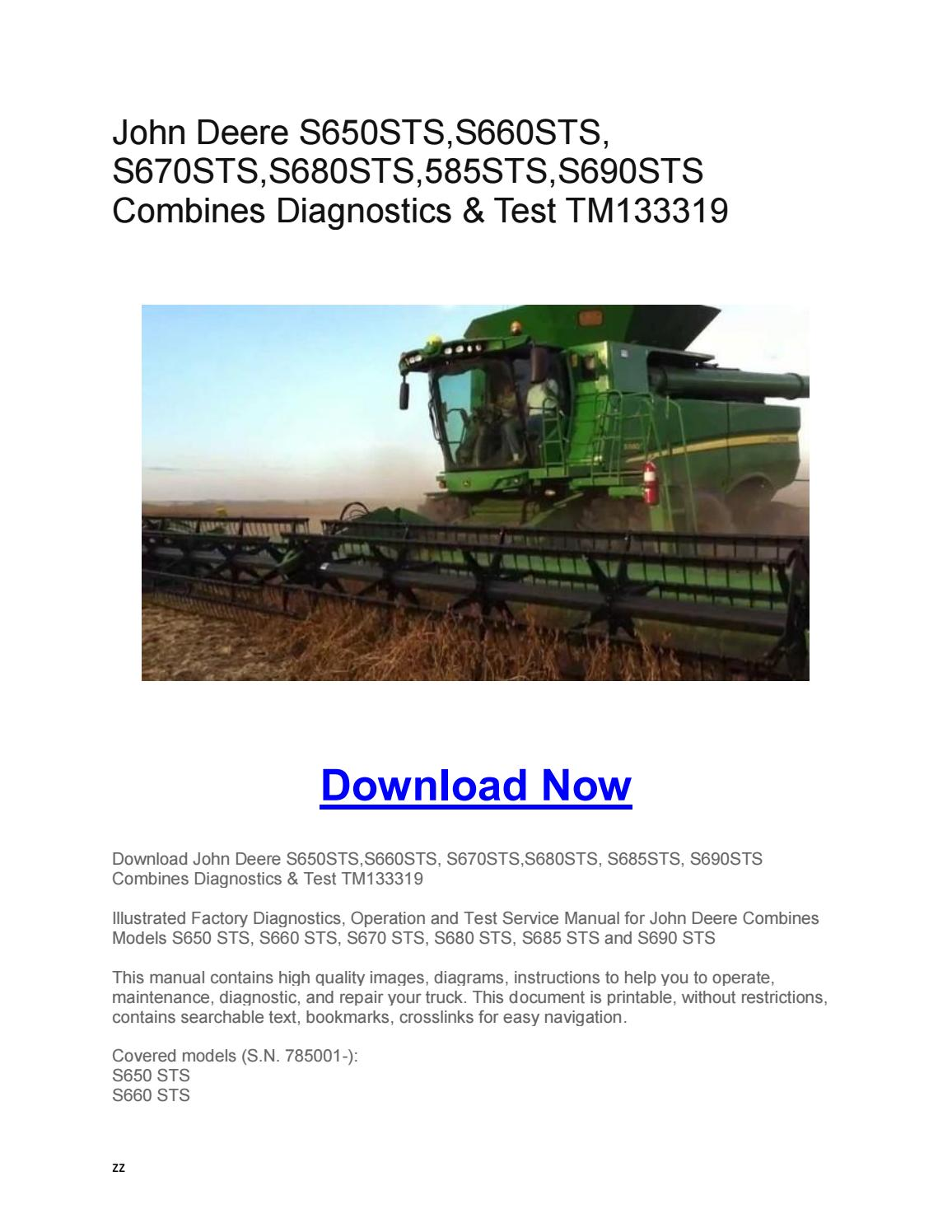 John Deere S650STS,S660STS, S670STS,S680STS,585STS,S690STS Combines  Diagnostics & Test TM133319 by Larry Sprouse - issuu