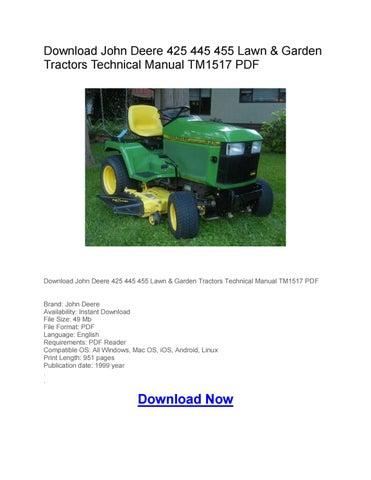 download john deere 425 445 455 lawn & garden tractors technical manual  tm1517 pdf