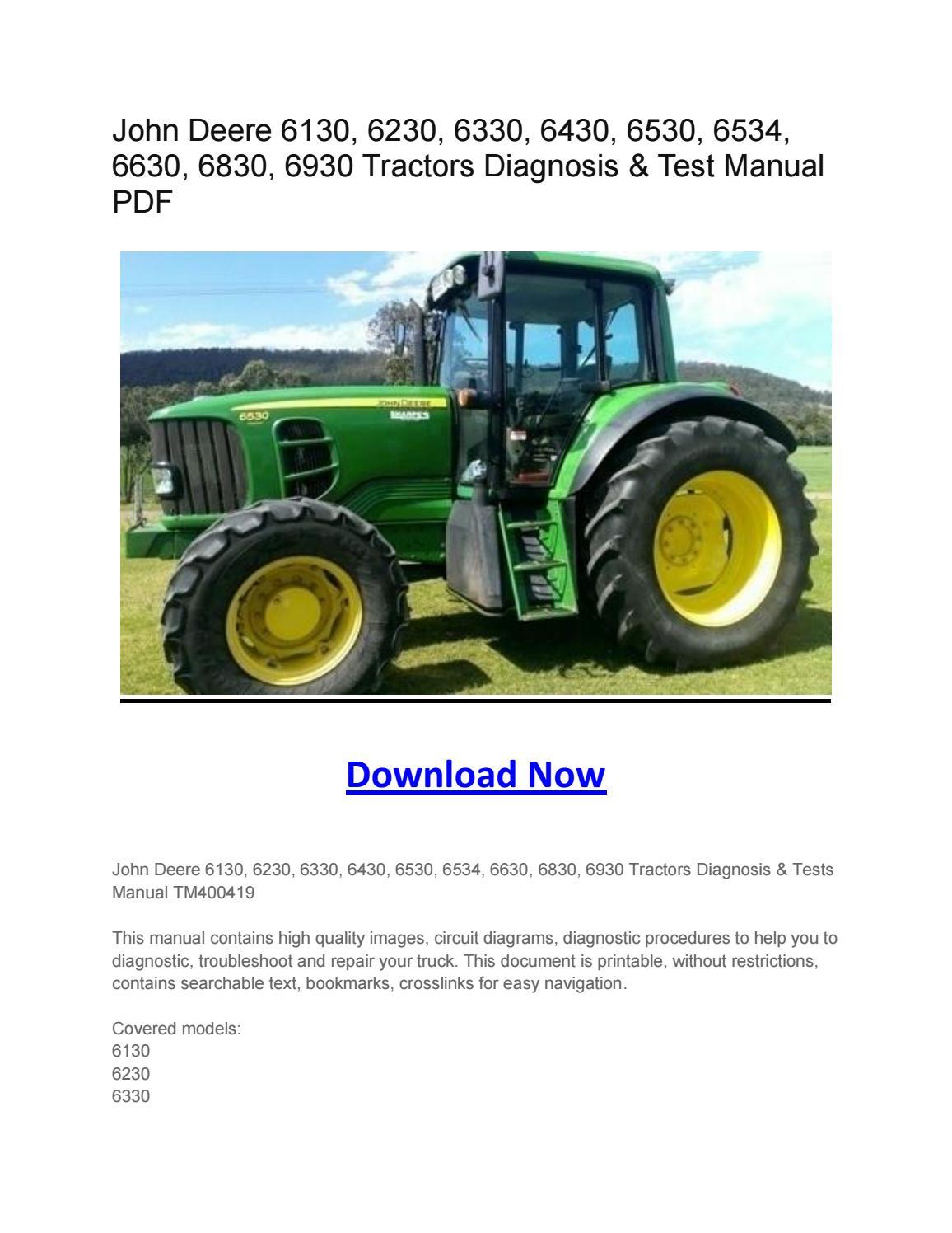 john deere 6130, 6230, 6330, 6430, 6530, 6534, 6630, 6830, 6930 tractors  diagnosis & test manual pdf