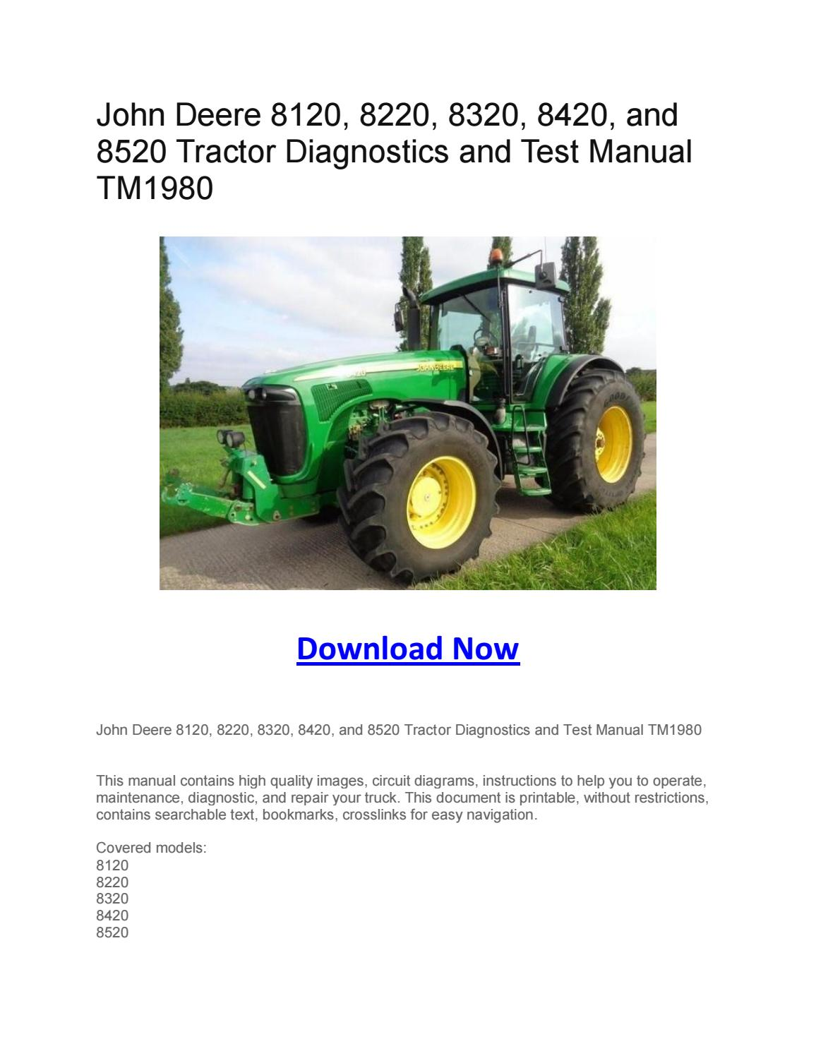 John Deere 8120  8220  8320  8420  And 8520 Tractor Diagnostics And Test Manual Tm1980 By Larry
