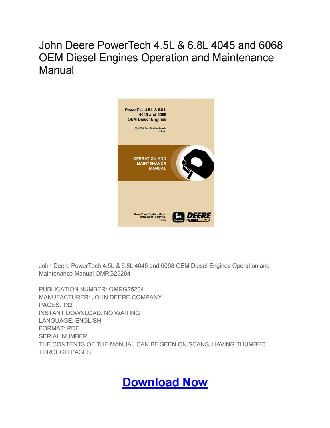 John Deere PowerTech 4.5L & 6.8L 4045 and 6068 OEM Diesel Engines Operation  and Maintenance Manual by Larry Sprouse - issuu