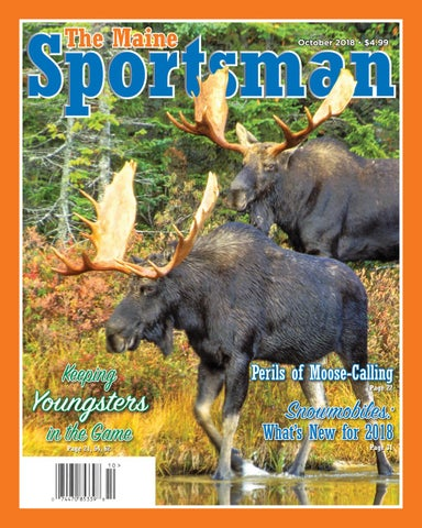 The Maine Sportsman October 2018 By The Maine Sportsman Digital