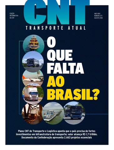 O que falta ao Brasil  by Confederação Nacional do Transporte - issuu 99d978b9241