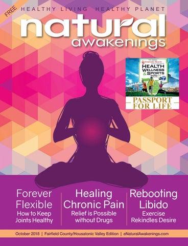 Natural Awakenings October 2018 by Natural Awakenings magazine - issuu