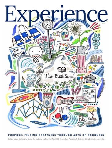 Experience Magazine 2018 By The Bush School Issuu