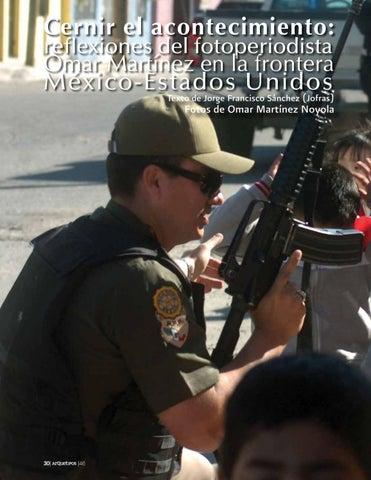 Page 32 of Cernir el acontecimiento: Reflexiones del fotoperiodista Omar Martínez en la frontera México-Estados Unidos