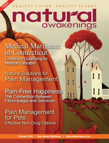 Natural Awakenings New Haven & Middlesex OCT 2018 by Natural