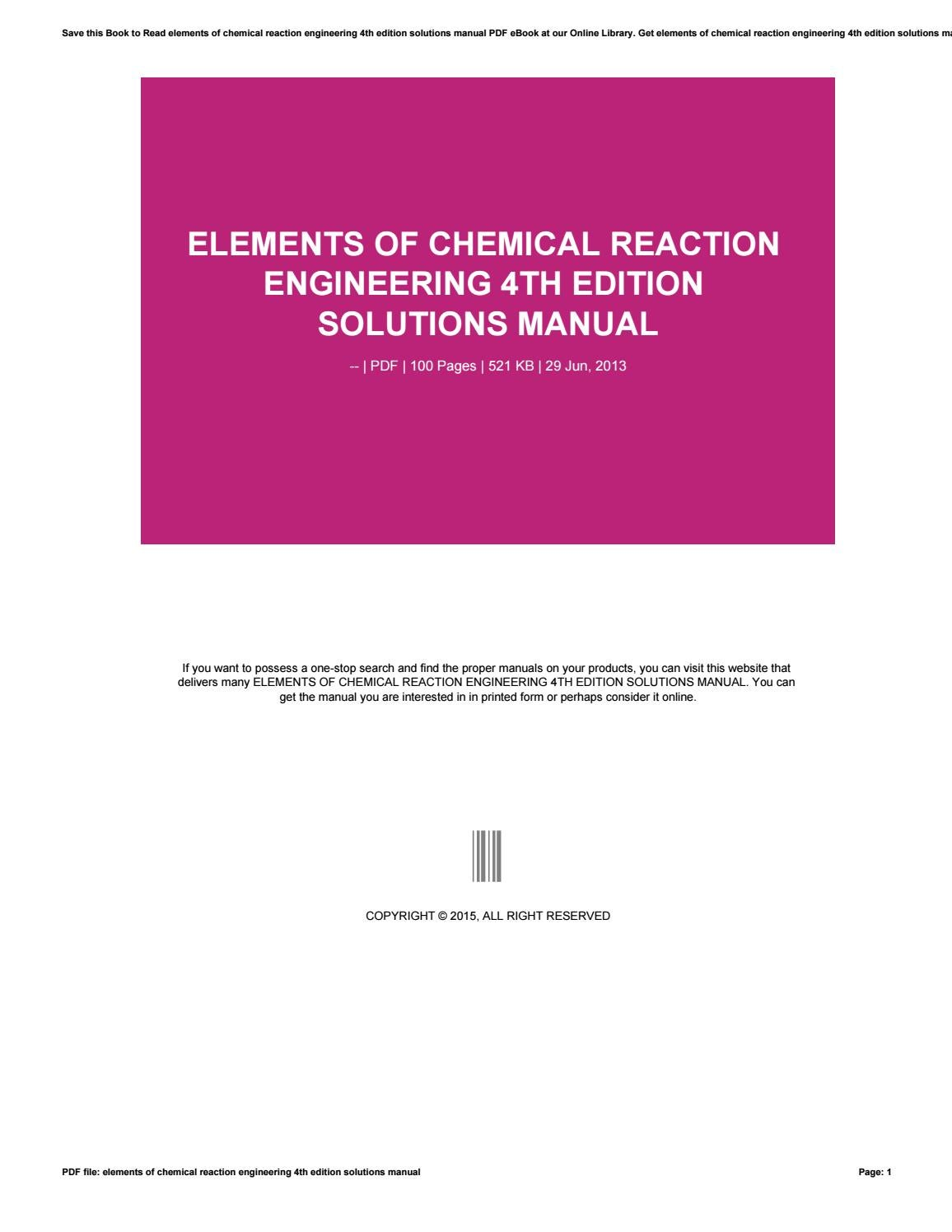 Elements Of Chemical Reaction Engineering 4th Edition Solutions Manual by  hrmndean - issuu