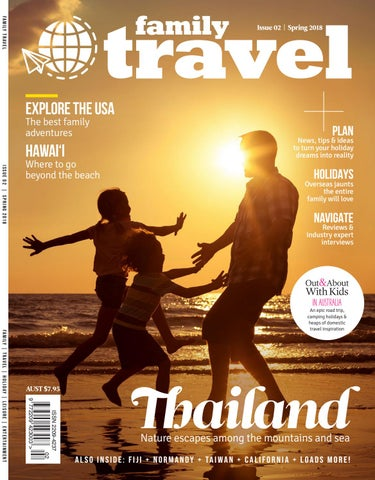 Family Travel 2 Spring 2018 By Family Travel Issuu