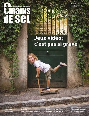 c636cb491b3d0f Grains de Sel n°135 • Octobre 2018 by Grains de Sel - issuu