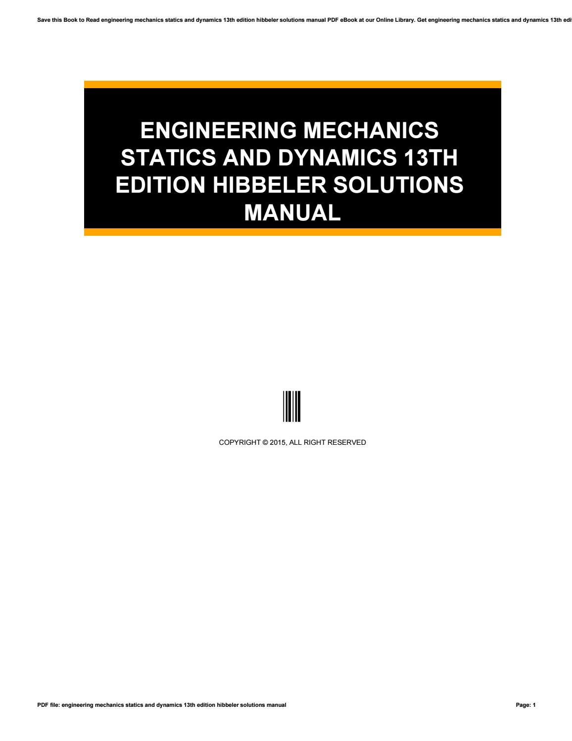 Engineering Mechanics Statics And Dynamics 13th Edition Hibbeler Solutions  Manual by mo3671880 - issuu