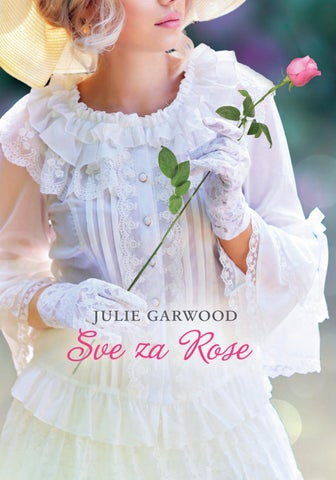Sve za Rose - Julie Garwood by Svijet Knjige - issuu
