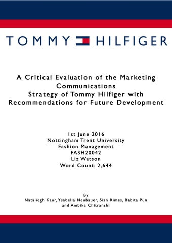 58a26751 Tommy!Hilfiger!brand!and!its!marketing!communications!strategy!to!  conclude! findings! on! their! strengths! and! make! recommendations!  towards! future! ...