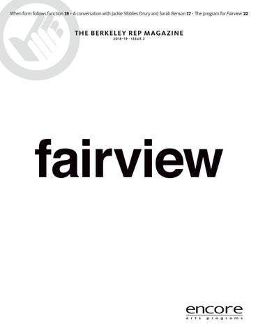 Berkeley Rep Fairview By Berkeley Repertory Theatre Issuu