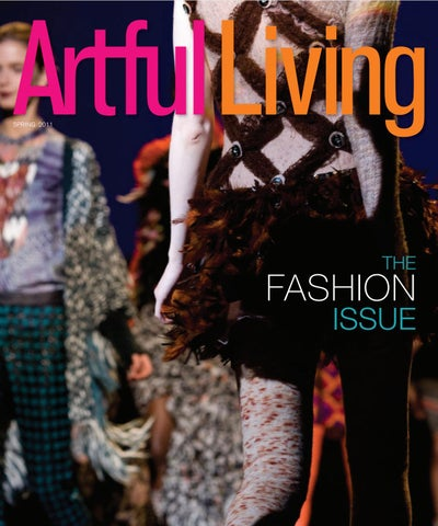 56411ee90024b Artful Living Magazine | Spring 2011 by Artful Living Magazine - issuu