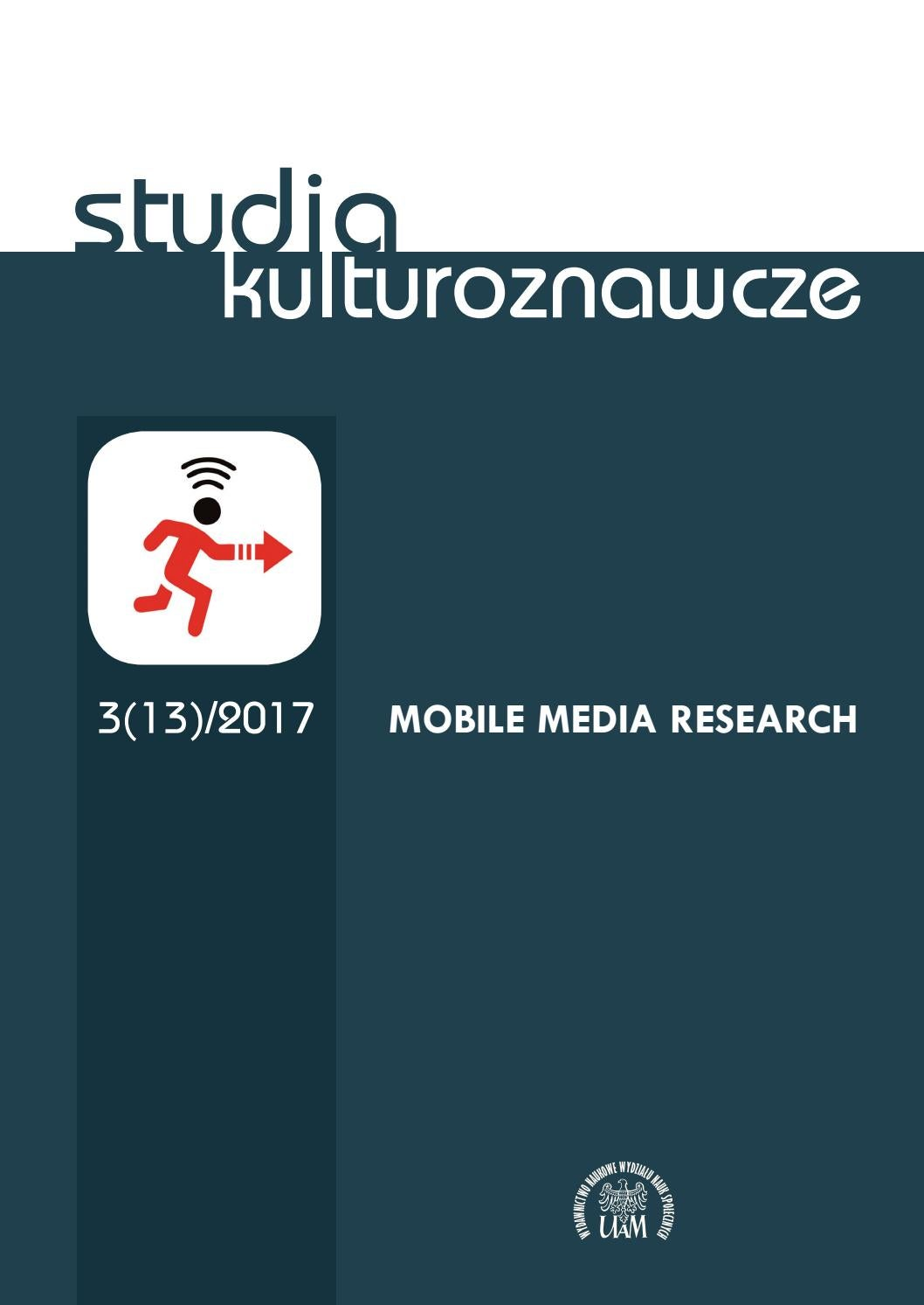 Studia Kulturoznawcze 3(13)/2017 - Mobile Media Research by