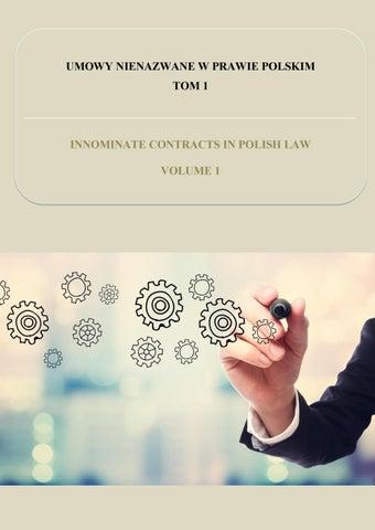 8ce873818d64aa UMOWY NIENAZWANE W PRAWIE POLSKIM. TOM 1. INNOMINATE CONTRACTS IN POLISH  LAW. VOLUME 1.