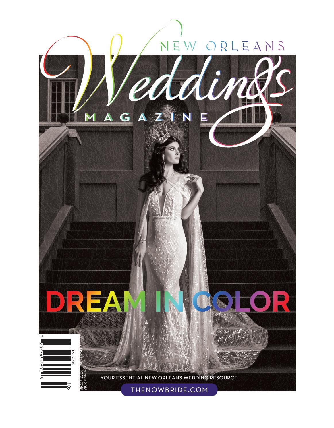 New Orleans Weddings Magazine Fall+Winter 2018 by NOWMagazine - issuu
