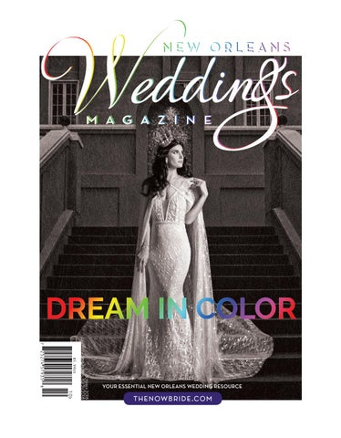 0d5255229b7a New Orleans Weddings Magazine Fall+Winter 2018 by NOWMagazine - issuu