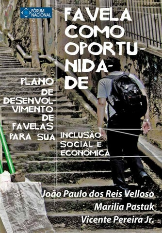 c1fa2ea8d Favela como Oportunidade - Volume 1 by Marcela Escobar - issuu