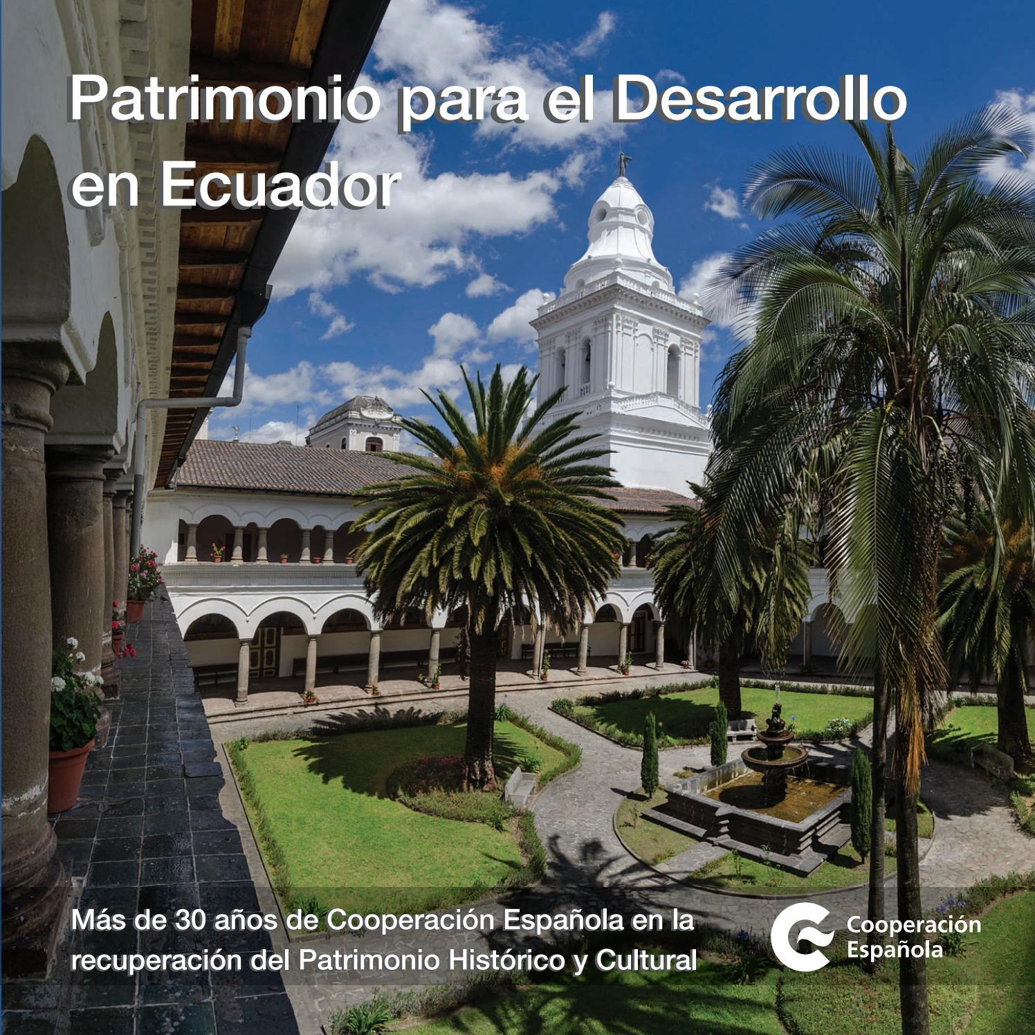 67c47a2f8778a Patrimonio para el Desarrollo en Ecuador by AECID PUBLICACIONES - issuu