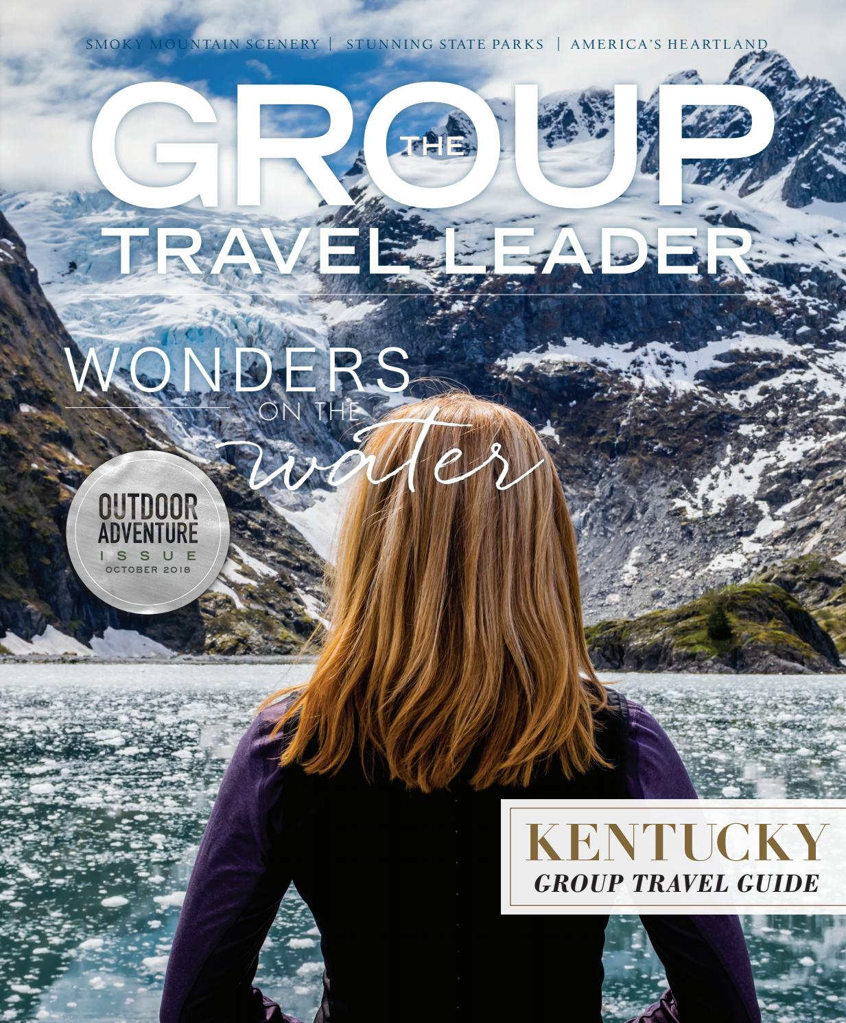 752159e2dfa53 The Group Travel Leader October 2018 by The Group Travel Leader