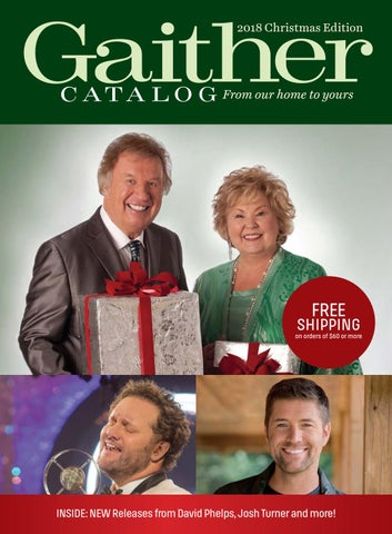 Gaither Christmas 2018 Catalog by Susan Kiplinger - issuu