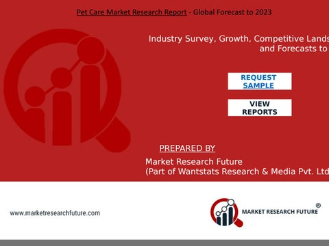 Pet Care Market Research Report - Global Forecast to 2023 by