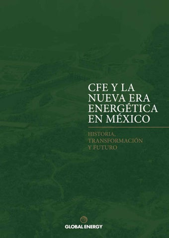f6a372e02 CFE y la nueva era energética en México by Global Energy México - issuu