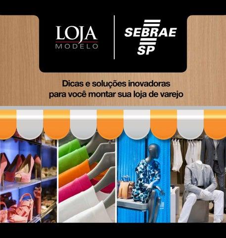 ed5c325e9 Dicas e soluções inovadoras para você montar sua loja by Sebrae-SP ...