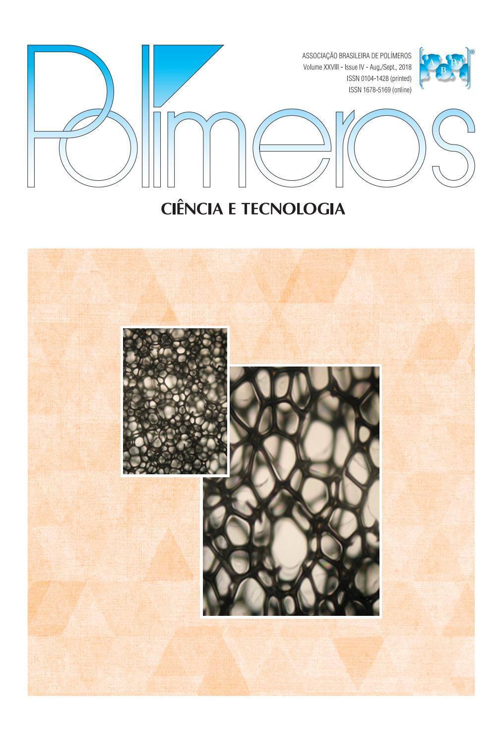 Polímeros: Ciência e Tecnologia 4th  issue, vol  28, 2018 by