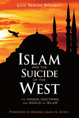 Islam and the Suicide of the West: The Origin, Doctrine, and Goals