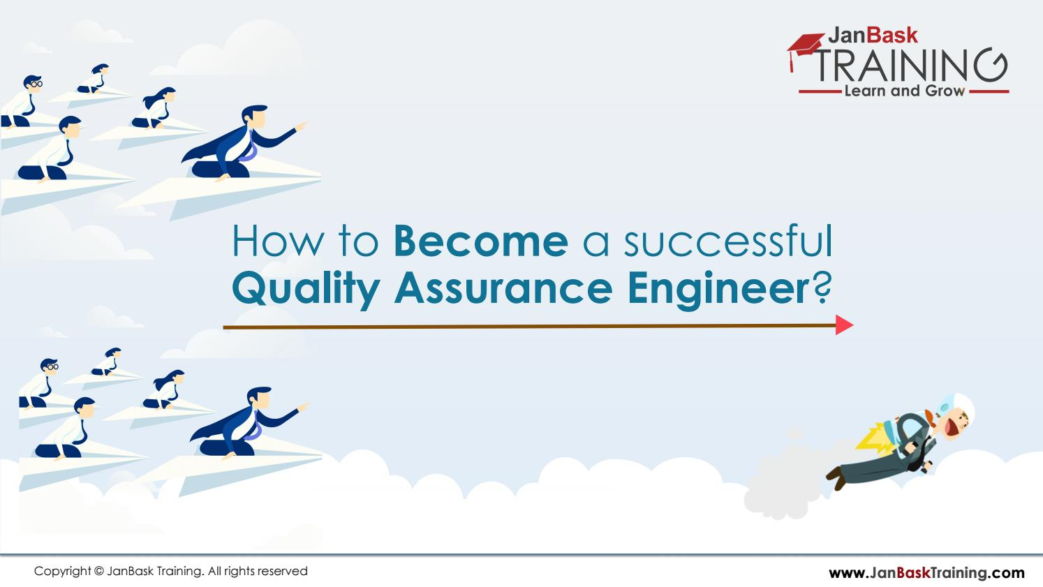How to Become a successful Quality Assurance Engineer? by
