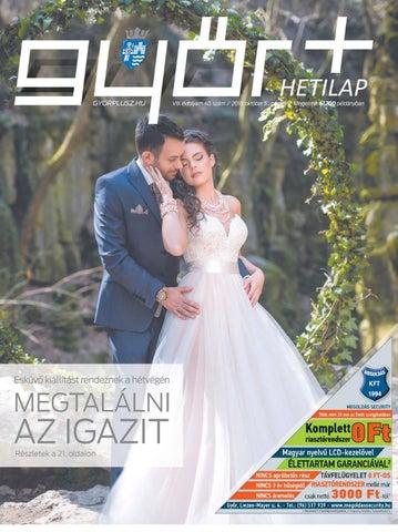 4445c6f609 Győr+ Hetilap – VIII. évfolyam 40. szám by Győr+ Média - issuu