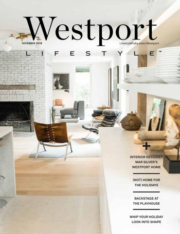 Westport , CT November 2018 by Lifestyle Publications - issuu