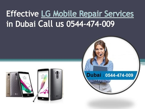 Effective LG Mobile Repair Services in Dubai by f2help9 - issuu