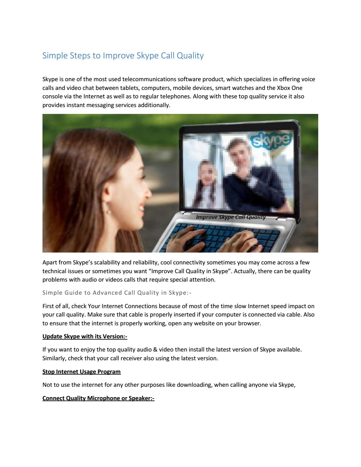 Simple Steps To Improve Skype Call Quality By Erica Clark Issuu