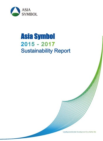 Asia Symbol Sustainability Report 2015-2017 by RGE (Royal Golden
