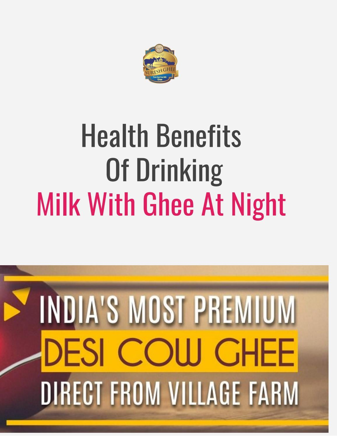 Health Benefits Of Drinking Milk With Ghee At Night Sureshdesighee By Sureshdesighee Issuu