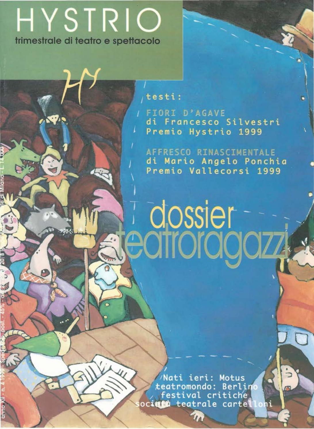 Hystrio 1999 4 ottobre-dicembre by Hystrio - issuu f9872b40fdb