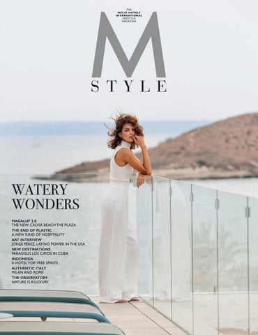 58a2ef4a43 MStyle #8 by Meliá Hotels International - issuu