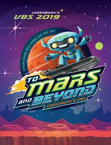 Cokesbury's VBS 2019: To Mars and Beyond by United Methodist