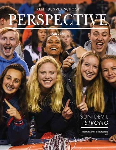 Kent Denver School Alumni Magazine Fall 2018 By Kent Denver School
