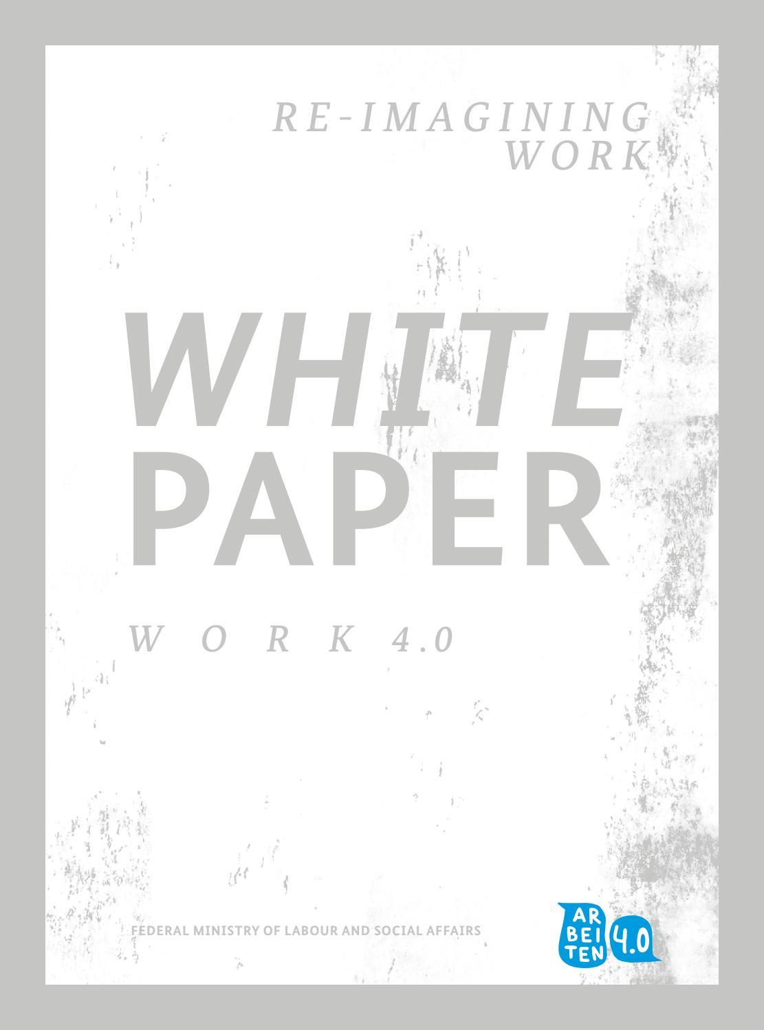 White Paper Work 4 0 by Bundesministerium für Arbeit und