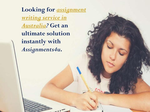 Assignment Help  Writing Services In Australia Uae  Singapore By  Looking For Assignment Writing Service In Australia Get An Ultimate  Solution Instantly With Assignmentsu