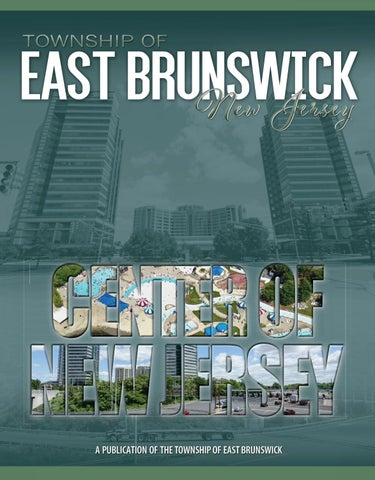 East Brunswick Nj Community Profile By Town Square Publications Llc Issuu