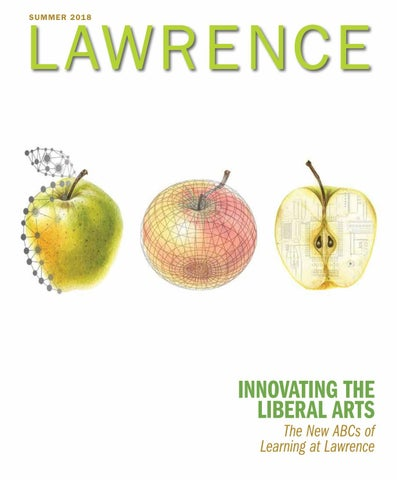 Lawrence Magazine • Summer 2018 by Lawrence University - issuu