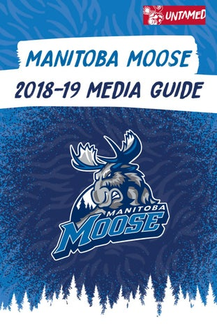 2d5cc3bc149 2018-19 Manitoba Moose Media Guide by Winnipeg Jets - issuu